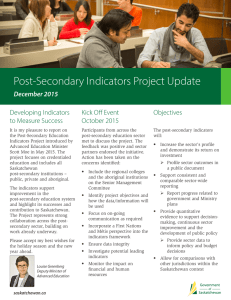 Post-Secondary Indicators Project Update December 2015 Developing Indicators Kick Off Event