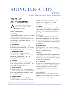 A AGING I&R/A TIPS THE ART OF ACTIVE LISTENING