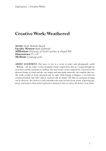 Creative Work: Weathered Artist: Faculty Mentor: Affiliation: