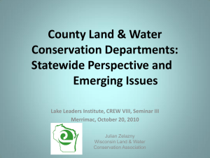 County Land & Water Conservation Departments: Statewide Perspective and Emerging Issues
