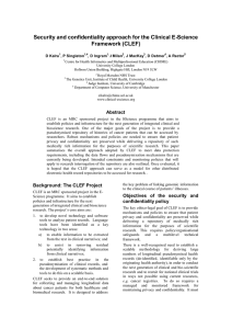 Security and confidentiality approach for the Clinical E-Science Framework (CLEF)  D Kalra