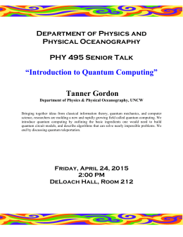 """Introduction to Quantum Computing""  Tanner Gordon Department of Physics and"