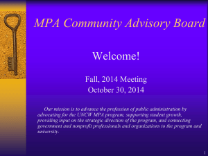 MPA Community Advisory Board Welcome! Fall, 2014 Meeting October 30, 2014