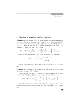 Lecture 24 1. Functions of a random variable, continued