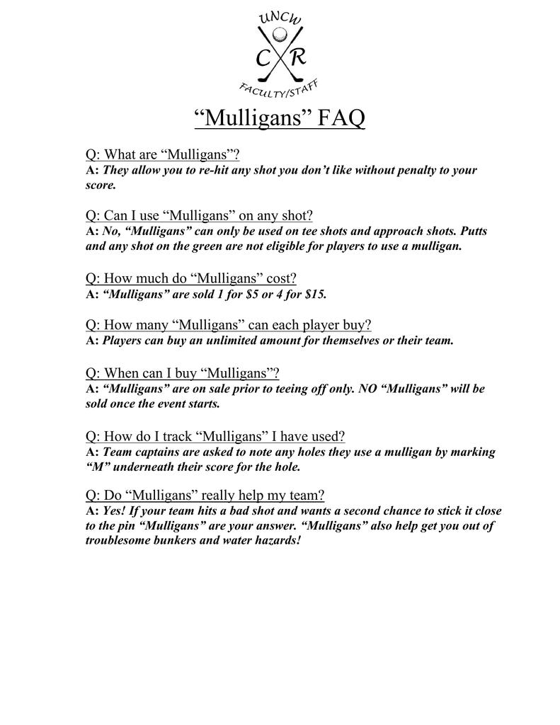 Mulligans FAQ Q: What are Mulligans?