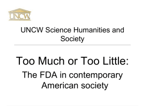 Too Much or Too Little: The FDA in contemporary American society