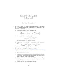 Math 6070-1: Spring 2013 Problem set 3 Due date: March 6, 2013