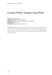 Creative Work:  Vampire Luna Plant Artist: Faculty Mentor: Affiliation: