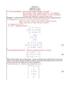 > Math 2250−1 September 19, 2011 Maple linear algebra