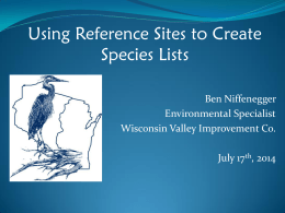 Using Reference Sites to Create Species Lists  Ben Niffenegger