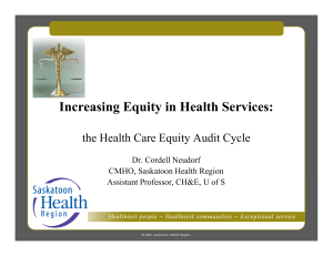 Increasing Equity in Health Services: g q y