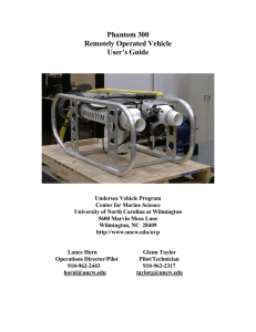 Phantom 300 Remotely Operated Vehicle User's Guide