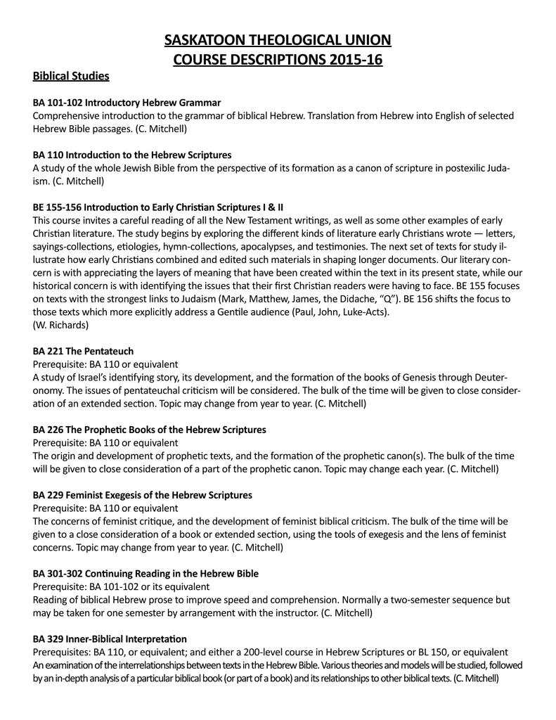 SASKATOON THEOLOGICAL UNION COURSE DESCRIPTIONS 2015-16