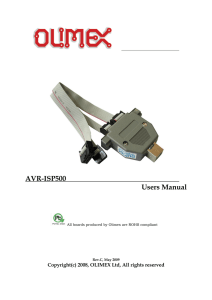 AVR-ISP500  Users Manual Copyright(c) 2008, OLIMEX Ltd, All rights reserved