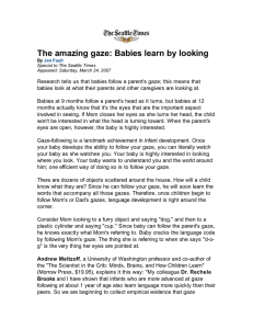The amazing gaze: Babies learn by looking