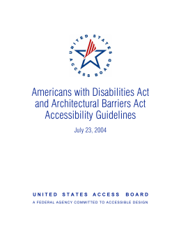Americans with Disabilities Act and Architectural Barriers Act Accessibility Guidelines