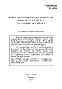 REDUCING STIGMA AND DISCRIMINATION AGAINST OLDER PEOPLE WITH MENTAL DISORDERS