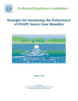 Strategies for Monitoring the Performance of DNAPL Source Zone Remedies Technical/Regulatory Guidelines