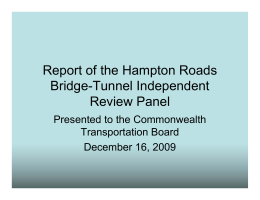 Report of the Hampton Roads Bridge-Tunnel Independent Review Panel Presented to the Commonwealth