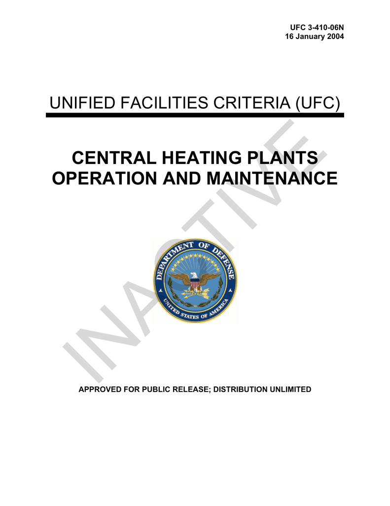 INACTIVE CENTRAL HEATING PLANTS OPERATION AND MAINTENANCE