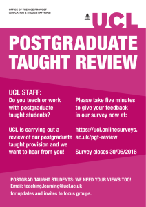 POSTGRADUATE TAUGHT REVIEW UCL STAFF: