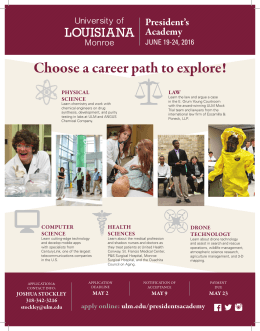 Choose a career path to explore! President's Academy JUNE 19-24, 2016