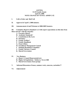 AGENDA ULM Faculty Senate April 24, 2008 NOTE CHANGE OF VENUE: ADMIN 2-52