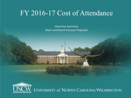 FY 2016-17 Cost of Attendance Executive Summary Room and Board Increase Proposals