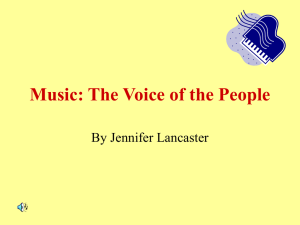 Music: The Voice of the People By Jennifer Lancaster