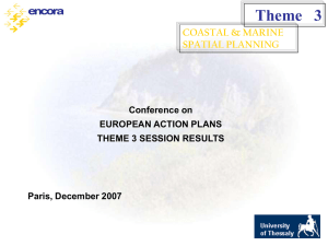 Theme   3 COASTAL & MARINE SPATIAL PLANNING Conference on