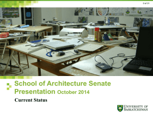 School of Architecture Senate Presentation October 2014 Current Status