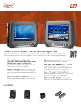 M 9010 The Most Advanced Wireless Communications in a Rugged Tablet