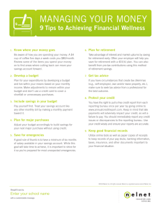 MANAGING YOUR MONEY 9 Tips to Achieving Financial Wellness Plan for retirement