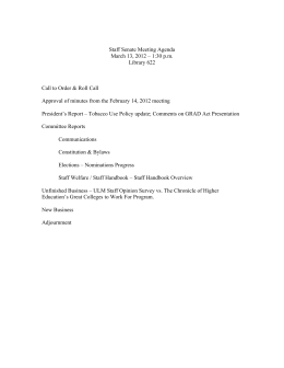 Staff Senate Meeting Agenda March 13, 2012 – 1:30 p.m. Library 622
