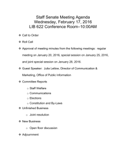 Staff Senate Meeting Agenda Wednesday, February 17, 2016 –10:00AM LIB 622 Conference Room