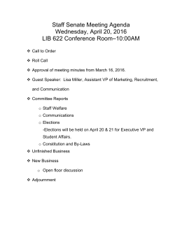 Staff Senate Meeting Agenda Wednesday, April 20, 2016 LIB 622 Conference Room–10:00AM
