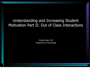 Understanding and Increasing Student Motivation Part II: Out of Class Interactions