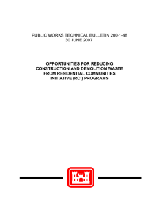 PUBLIC WORKS TECHNICAL BULLETIN 200-1-48 30 JUNE 2007 OPPORTUNITIES FOR REDUCING
