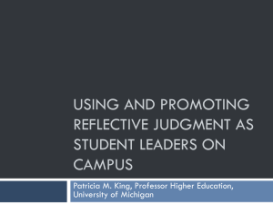 USING AND PROMOTING REFLECTIVE JUDGMENT AS STUDENT LEADERS ON CAMPUS