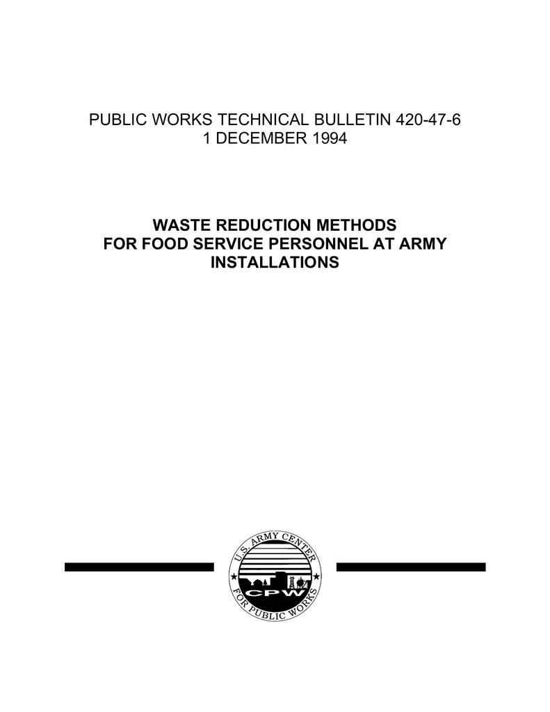 PUBLIC WORKS TECHNICAL BULLETIN 420-47-6 1 DECEMBER 1994