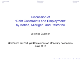 "Discussion of ""Debt Constraints and Employment"" by Kehoe, Midrigan, and Pastorino Veronica Guerrieri"
