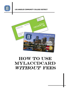 without How to use mylaccdcard fees
