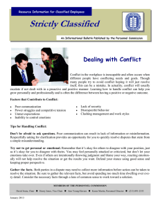 Strictly Classified  Dealing with Conflict