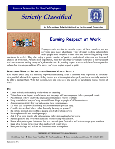 Strictly Classified  Earning Respect at Work