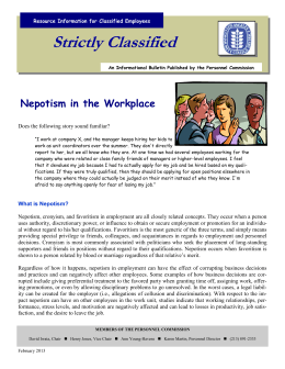 Strictly Classified  Nepotism in the Workplace Does the following story sound familiar?