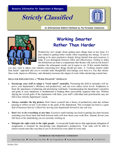Strictly Classified  Working Smarter Rather Than Harder