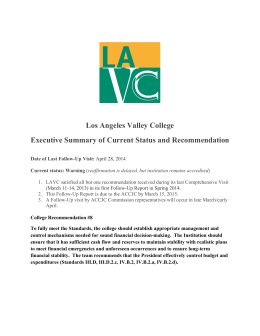 Los Angeles Valley College Executive Summary of Current Status and Recommendation