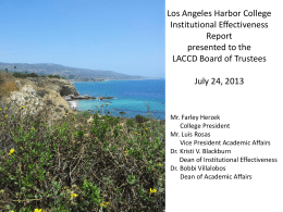 Los Angeles Harbor College Institutional Effectiveness Report presented to the