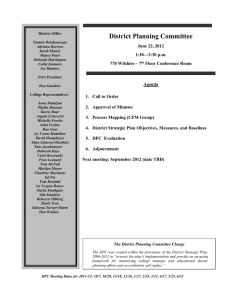 District Planning Committee  June 22, 2012 1:30—3:30 p.m.