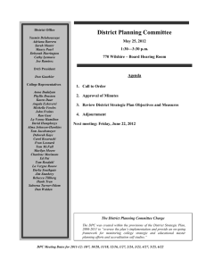 District Planning Committee  May 25, 2012 1:30—3:30 p.m.